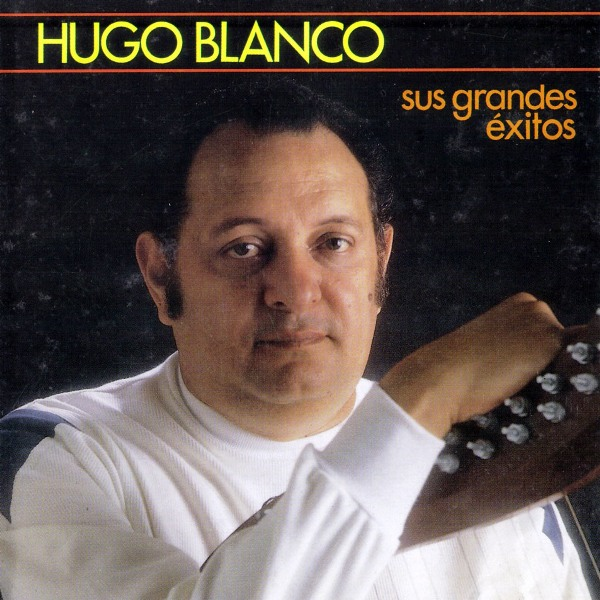 hugo_blanco-sus_grandes_exitos-frontal