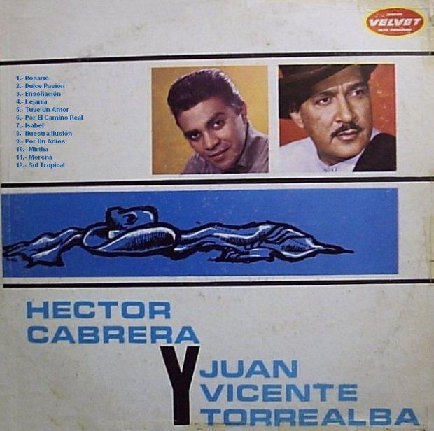 Hector Cabrera - Juan Vicente Torrealba