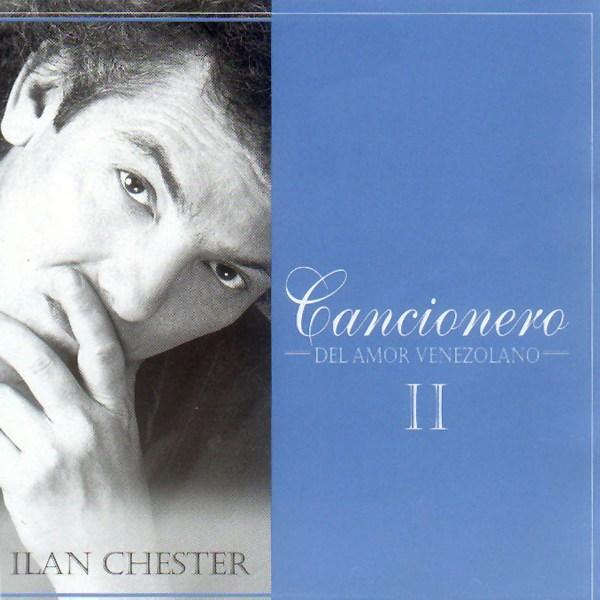 Ilan_Chester-Cancionero_De_Amor_Venezolano_II-Frontal