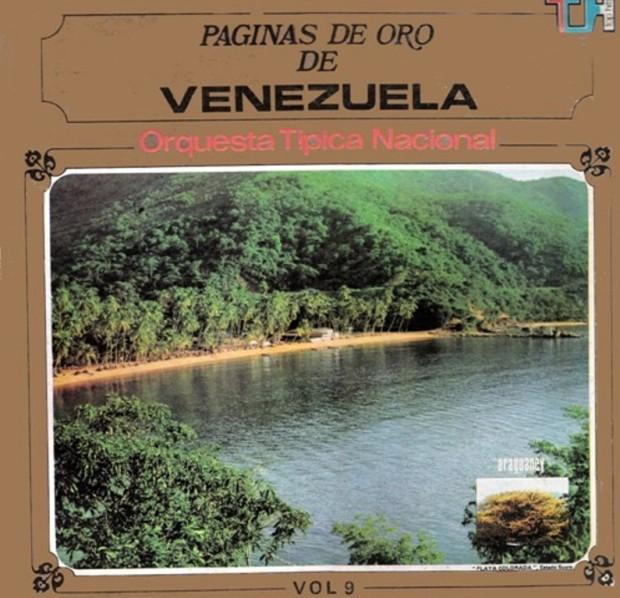 Orquesta Típica Nacional - Páginas de Oro de Venezuela Vol 9