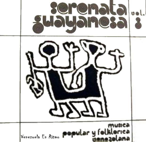 Serenata Guayanesa – Música Popular y Folklorica de Venezuela – Vol. 3