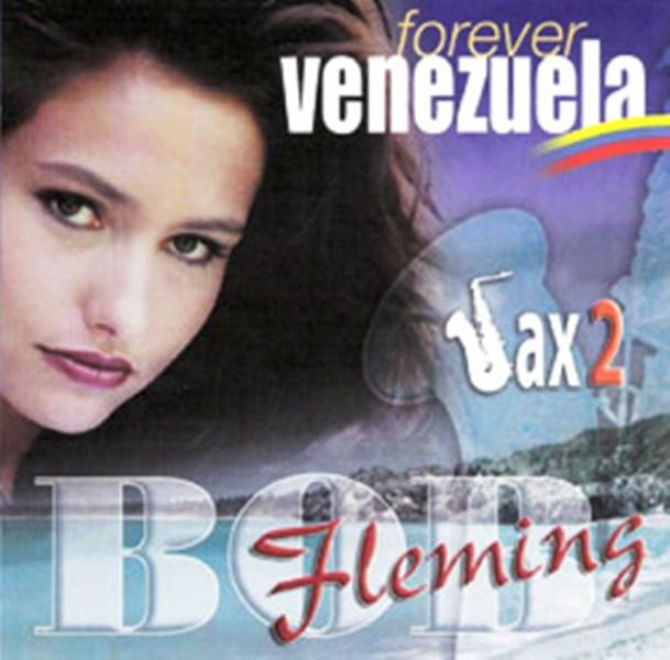 BOB FLEMING - FOREVER VENEZUELA