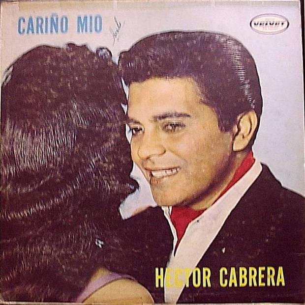Héctor Cabrera - Cariño mío (1962)