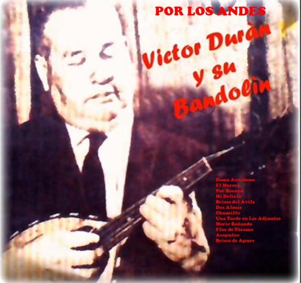 Víctor Durán Por Los Andes