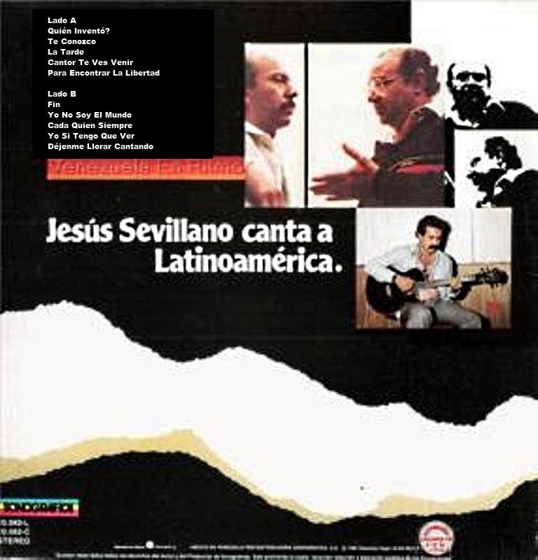 Jesús Sevillano - Canta a Latinoamérica - 1984. (2/2)