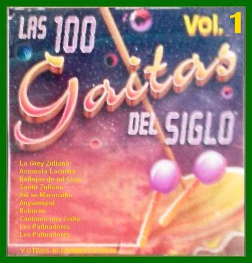 Las 100 Gaitas del Siglo   Vol . 1 - 1999 (1/2)