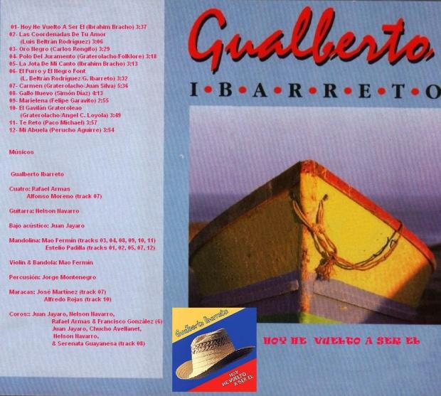 Gualberto Ibarreto - Hoy He Vuelto A Ser El