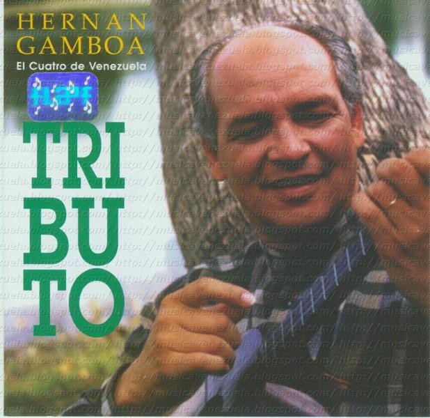 Hernán Gamboa – Tributo (Cuatro Solista) – 1994 1